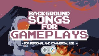 BACKGROUND SONGS FOR GAMERS AND GAMEPLAYS (8 BITS) (NO COPYRIGHT)