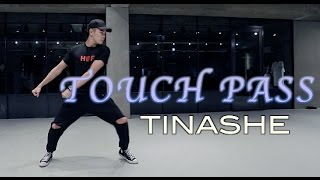 TOUCH PASS - TINASHE / DWAYNE YEO CHOREOGRAPHY