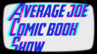 Average Joe Comic Book Show Intro
