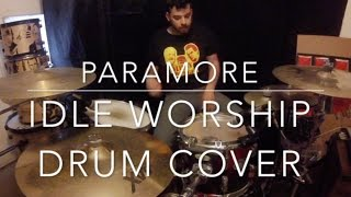 SallyDrumz - Paramore - Idle Worship Drum Cover