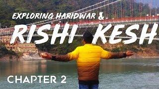 Haridwar- Exploring Haridwar & Rishikesh   Patanjali Yogpeeth   Travel vlog