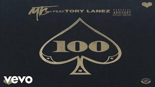 M.T.G - 100 (Audio) ft. Tory Lanez