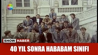 40 yıl sonra Hababam Sınıfı