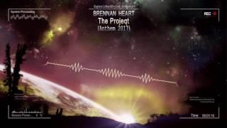 Brennan Heart - THE PROJEQT (Anthem 2017) [HQ Free]