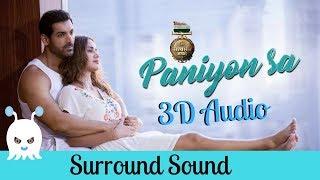 Paniyon Sa   Satyameva Jayate   3D Audio   Surround Sound   Use Headphones 👾