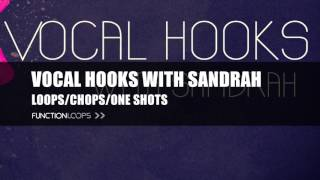 Vocal Hooks with Sandrah | Female Vocal Sample Pack | Vocal Loops, Samples, Chops and more