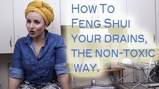 How to unclog your drains - Feng Shui your LIFE!