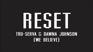 RESET Snippet By TRU-SERVA & Dawna Johnson