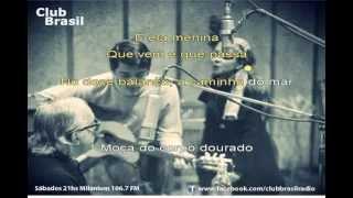 Garota de Ipanema - Vinicius de Moraes - Toquinho - Maria Creuza en La Fusa