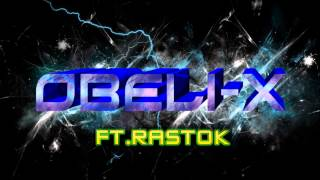 obeli-x ft. rastok -arak attack
