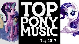 The Top Ten Pony Songs of May 2017 - Community Voted