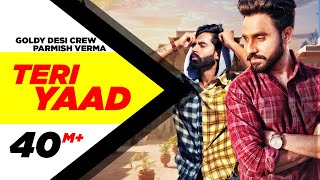 TERI YAAD (Official Video) | GOLDY DESI CREW Feat PARMISH VERMA | New Song 2018 | Speed Records width=