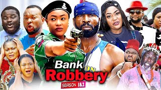 Bank Robbery Complete 1&2 (New Hit Movie) 2021 LATEST NIGERIAN MOVIE/ 2021 LATEST NOLLYWOOD MOVIE