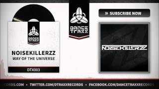 Noisekillerzz - Way Of The Universe (Official Preview)