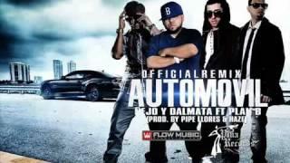 ñejo y Dalmata Ft. Plan B __Automovil (Official Remix)