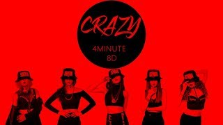 4MINUTE (포미닛) - CRAZY (미쳐) [8D USE HEADPHONES] 🎧