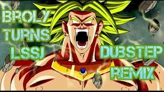 Broly Turns Legendary SSJ (Dubstep Remix)