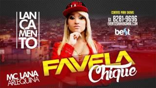 Lana Arlequina - Favela Chique (Oficial Áudio)