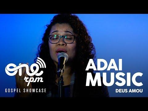 Deus Amou de Adai Music Letra y Video