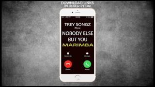 Latest iPhone Ringtone - Nobody Else But You Marimba Remix Ringtone - Trey Songz