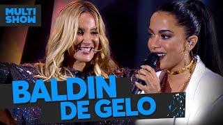 Baldin de Gelo | Claudia Leitte + Anitta | Música Boa Ao Vivo | Música Multishow