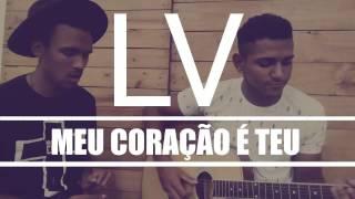LV Lucas - Meu coração é Teu (música autoral)