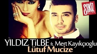 Yıldız Tilbe ft. Mert Kayıkçıoğlu - Lütuf Mucize (Official Video)