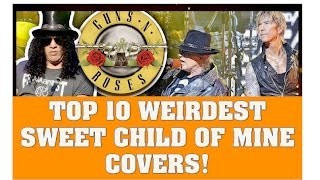 Guns N' Roses News: Top 10 Weirdest Sweet Child of Mine Covers