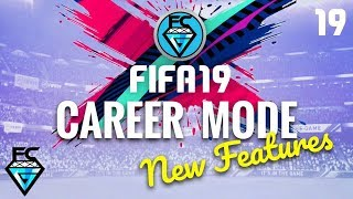 FIFA 19 CAREER MODE: NEW FEATURES