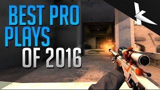 CSGO - BEST PRO Plays of 2016!