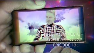 Best Remixes Of Popular Songs #19