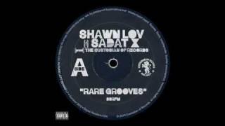 Rare Grooves (Shawn Lov & Sadat X of Brand Nubian)
