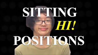 7 Sitting Positions (Official Video)