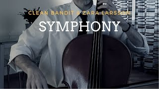 Clean Bandit feat. Zara Larsson - Symphony for cello and piano (COVER)
