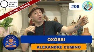 Oxóssi – Alexandre Cumino [Umbanda #06]