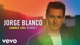 Jorge Blanco - Summer Soul (Anton Powers Remix/Audio Only)