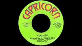 Jonathan Edwards - Sunshine (Go Away Today)