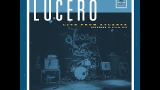 Lucero - Sweet Little Thing (Live From Atlanta)