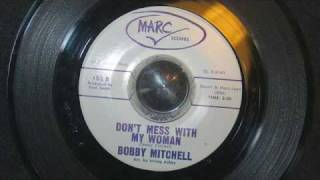 Bobby Mitchell / Don't mess with my woman