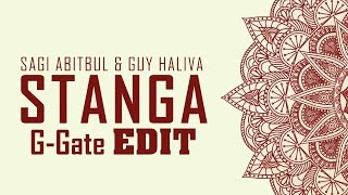 Sagi Abitbul & Guy Haliva - Stanga (G-Gate Edit)