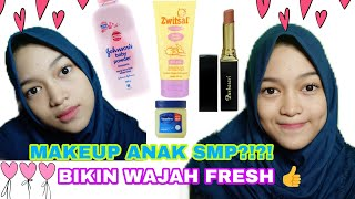 MAKEUP UNTUK ANAK SMP |SIMPLE AND FRESH LOOK✨