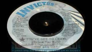8th Day - You've Got To Crawl - [STEREO]