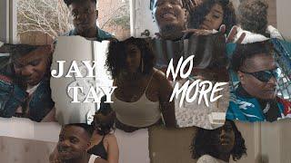 Jay & Tay - No More