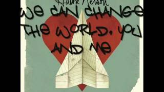 "Hawk Nelson ""We Can Change the World"" (Official Lyrics Video)"