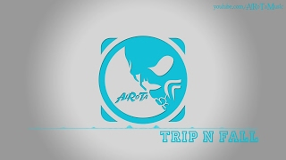 Trip N Fall by Loving Caliber - [2010s Pop Music]