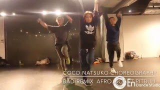 Coco Natsuko Choreography Bad-remix Afrojack Ft PITBULL