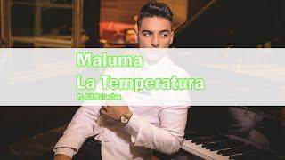 Maluma - La Temperatura Ft  Eli Palacios Letra