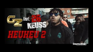 GZ - Heuheu 2 feat 26 Keuss I Daymolition