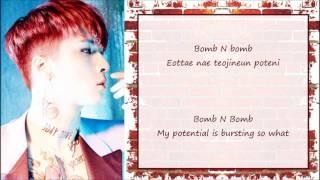 라비 (RAVI) - BOMB Lyrics [1st Mini Album Solo Debut 'R.EAL1ZE'] ~ Romanized & English Sub