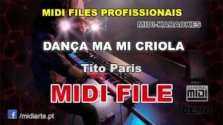 ♬ Midi file  - DANÇA MA MI CRIOLA - Tito Paris